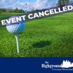 The Highground Golf Outing Fundraiser Cancelled
